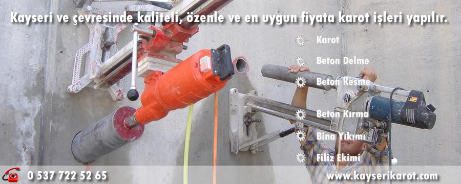 Kayseri Karot , Kayseri Beton Delme